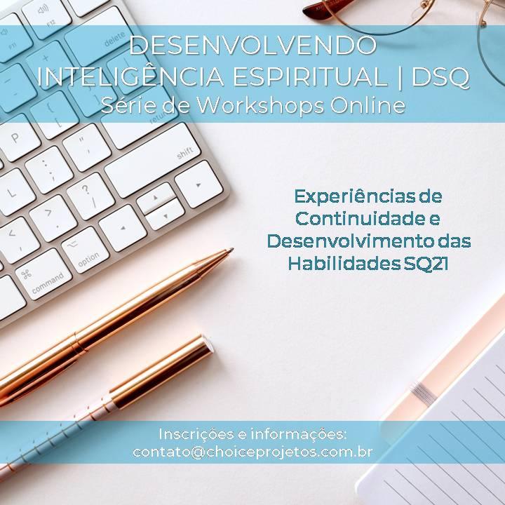 Desenvolvendo Inteligência Espiritual - DSQ | Série de Workshops Online